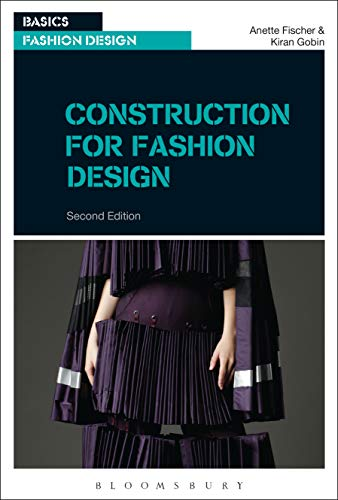 Construction for Fashion Design (Basics Fashion Design) (English Edition)