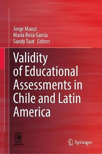 Validity of Educational Assessments in Chile and Latin America