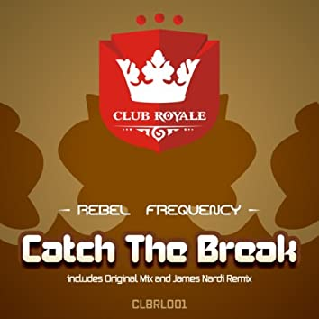 Catch The Break