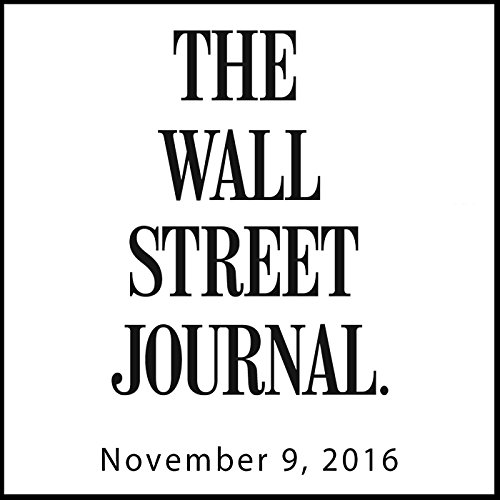 The Morning Read from The Wall Street Journal, November 09, 2016 copertina