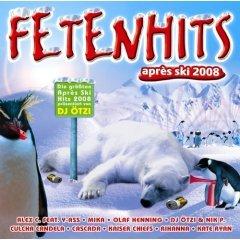 Fetenhits Apres Ski 2008 [Double-CD, Import, incl. Ein Stern, Lasso Mix, Voyage Voyage etc.]