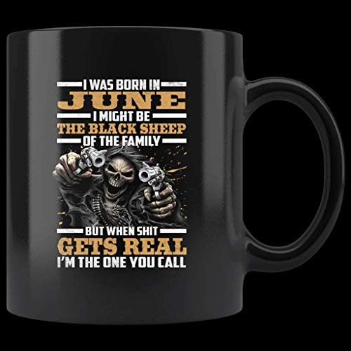 Nací en junio oveja negra de la familia soy el que llamas regalo de cumpleaños de calavera taza de café negro
