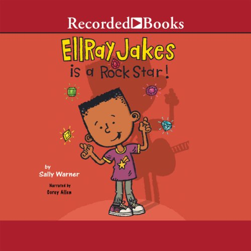 Ellray Jakes Is a Rock Star audiobook cover art