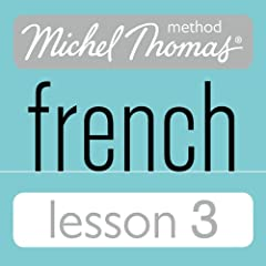 Michel Thomas Beginner French Lesson 3