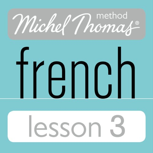 Michel Thomas Beginner French Lesson 3 audiobook cover art