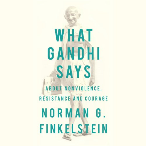 What Gandhi Says audiobook cover art
