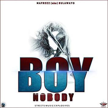 No Body (feat. Mafreez Bulawayo Boy)