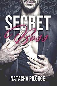 Secret boss par Natacha Pilorge