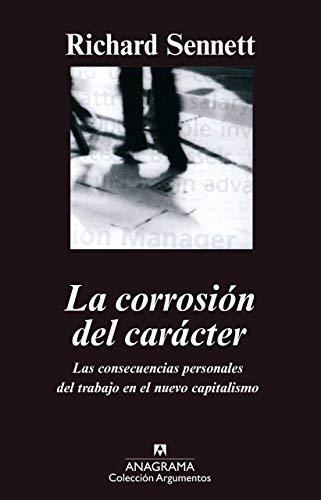 La Corrosion del Caracter by Richard Sennett(2000-04-09)