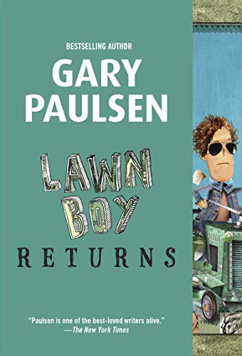 Compare Textbook Prices for Lawn Boy Returns Reprint Edition ISBN 9780553494303 by Paulsen, Gary