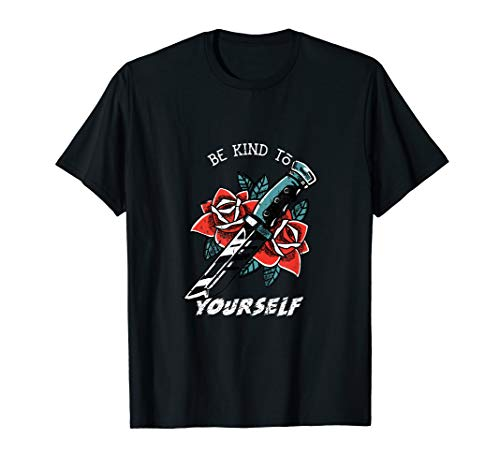 American Traditional Tattoo Old School Be Kind To Yourself T-Shirt