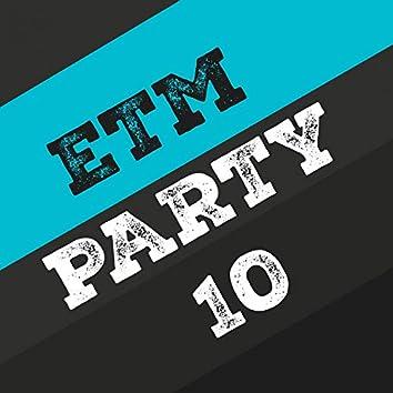 Etm Party, Vol. 10
