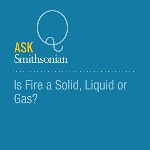 Is Fire a Solid, Liquid or Gas? audiobook cover art