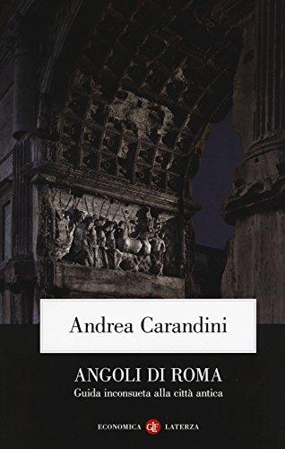 Angoli di Roma. Guida inconsueta alla città antica