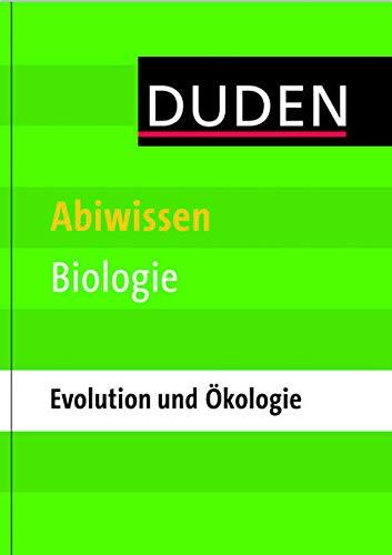 Duden Abiwissen Biologie - Ökologie und Evolution