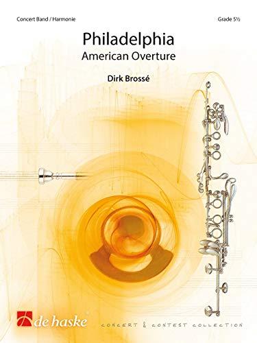 Dirk Brossé-Philadelphia-Concert Band/harmonie-SCORE