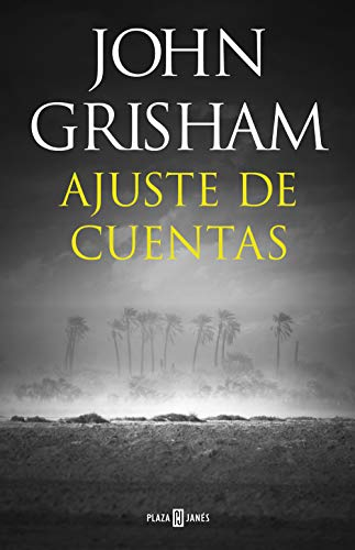 Ajuste De Cuentas Spanish Edition Ebook Grisham John Kindle Store