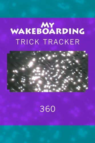 My Wakeboarding: Trick Tracker 360