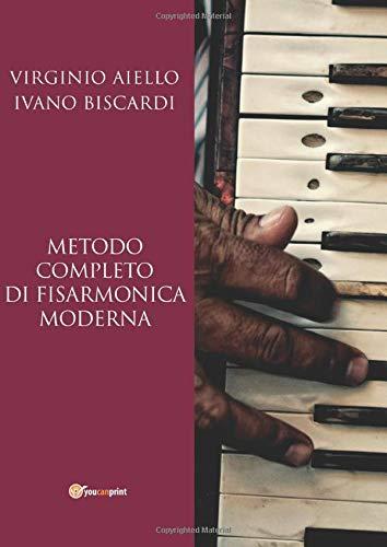 Metodo Completo di Fisarmonica Moderna (Italian Edition)