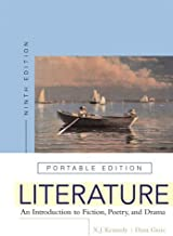 Literature: An Introduction to Fiction, Poetry, and Drama, Portable Edition 9th edition by Kennedy, X. J., Gioia, Dana (2005) Paperback