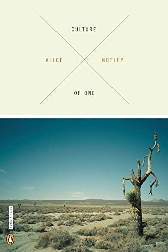 [Culture of One] [By: Notley, Alice] [March, 2011]