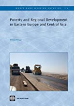 Poverty and Regional Development in Eastern Europe and Central Asia (World Bank Working Papers)