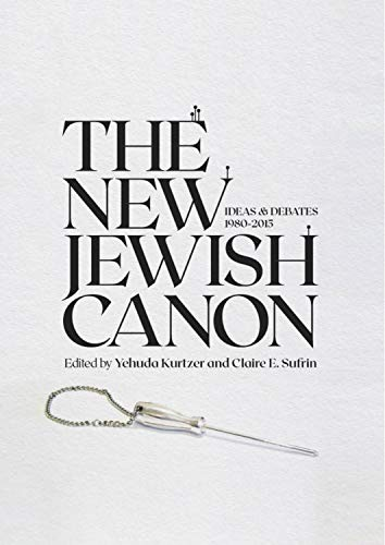 Compare Textbook Prices for The New Jewish Canon Emunot: Jewish Philosophy and Kabbalah  ISBN 9781644693612 by Kurtzer, Yehuda,Sufrin, Claire E.