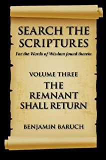 Search The Scriptures: The Remnant Shall Return: Volume 3