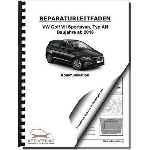 VW Golf 7 Sportsvan AN ab 2018 Radio Navigation Kommunikation Reparaturanleitung