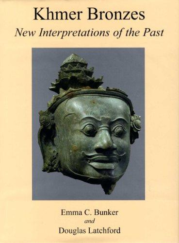 Khmer Bronzes : New Interpretations of the Past