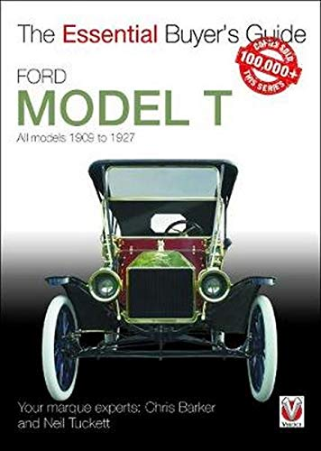 Compare Textbook Prices for Ford Model T: All models 1909 to 1927 Essential Buyer's Guide  ISBN 9781845849917 by Barker, Chris,Tuckett, Neil