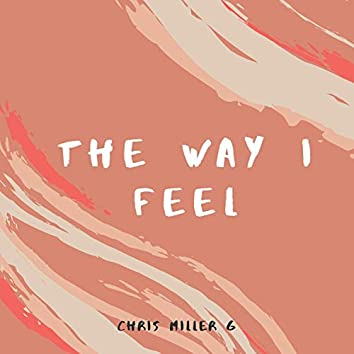 The Way I Feel (feat. Awenst)