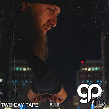Two Day Tape, Vol. 2