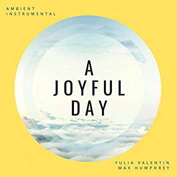 A Joyful Day