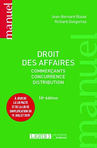 Droit des affaires: Commerçants - Concurrence - Distribution (2019)