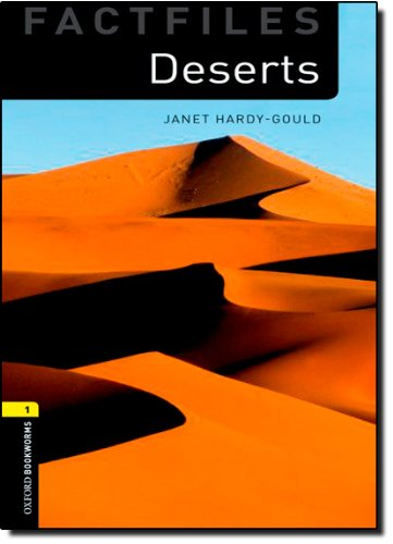 Deserts (Oxford Bookworms Library: Factfiles, Stage 1)の詳細を見る