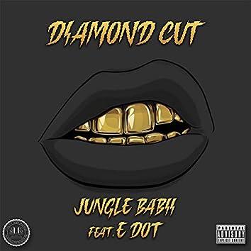 Diamond Kut (feat. E Dot)