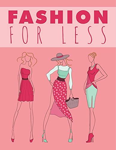 Fashion for Less : Moda por menos