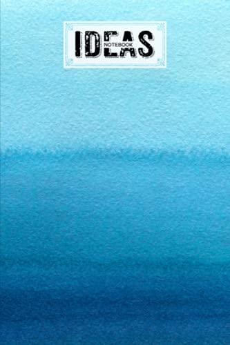 Ideas Notebook: Ideas Notebook Blue Ocean Watercolor Cover, Ideas Journal/Mini Ideas Notebook/Pocket Idea Log Book 120 Pages - Size 6' x 9' by Ingolf Jakob