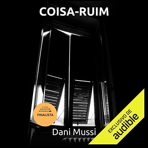 Coisa-Ruim [Bad Thing] Titelbild