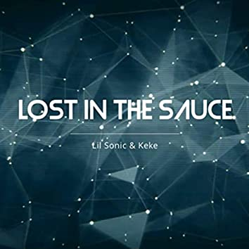 Lost in the Sauce (feat. Keke)