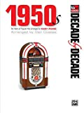 Decade by Decade 1950s: Ten Years of Popular Hits Arranged for EASY PIANO