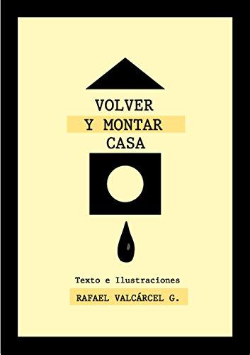 VOLVER Y MONTAR CASA