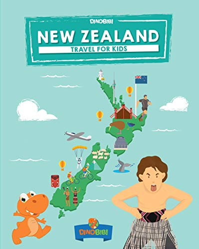 New Zealand: Travel for kids: The fun way to discover New Zealand (Travel Guide For Kids Book 4) (English Edition)