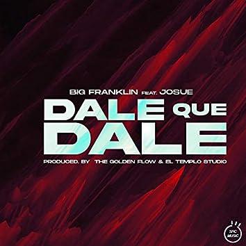 Dale Que Dale