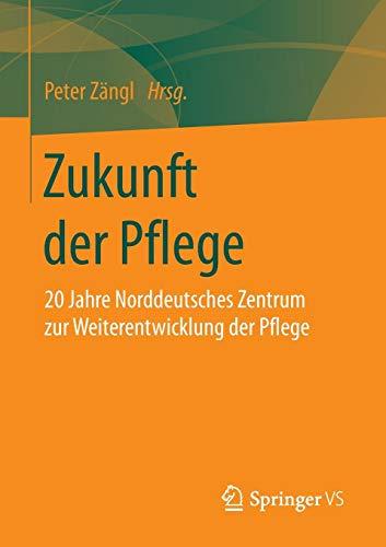 Zukunft der Pflege: 20 Jahre Norddeutsches Zentrum zur Weiterentwicklung der Pflege