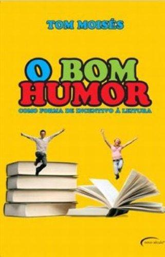 Imagem representativa de O Bom Humor. Como Forma De Incentivo A Leitura