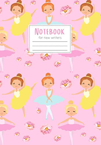 Notebook: Maggie Squeak Kids - Dance If You Want To Ballet Primary Notebook with Skip Line Ruling
