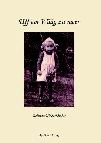 Uff'em Wääg zu meer: Gedichte und Kurzprosa in Saarpfälzisch (rheinfränkische Mundart) und einige Texte in Hochdeutsch