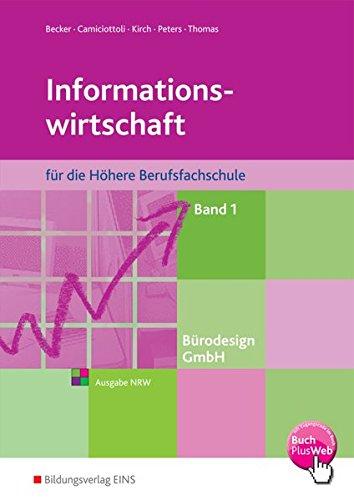 Informationswirtschaft - für die Höhere Berufsfachschule